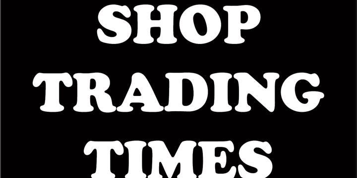 Shop Trading Times
